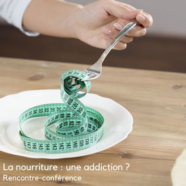 La nourriture : une addiction ?