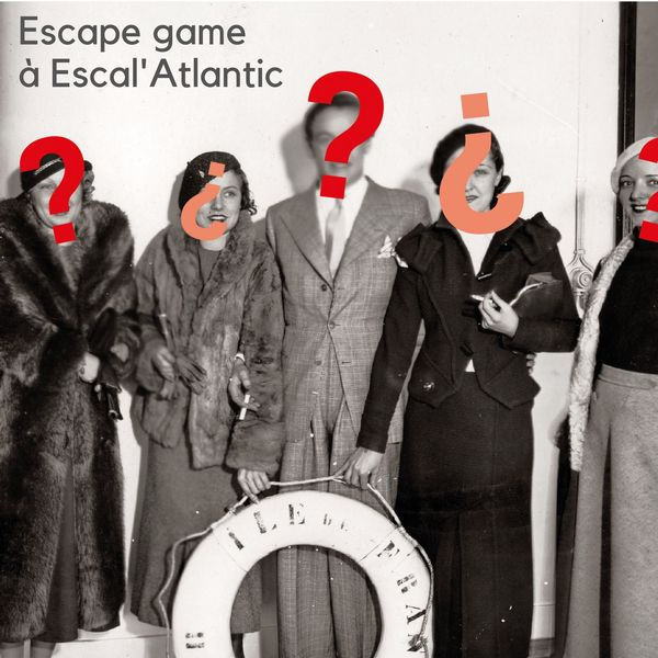 Escape game Escal'Atlantic