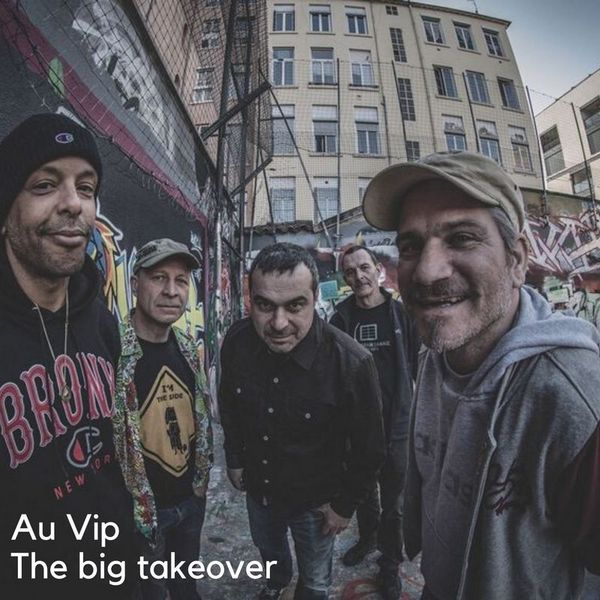 Au Vip – The big takeover